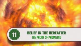 Belief in the Hereafter – 11 – The Proof of Promising