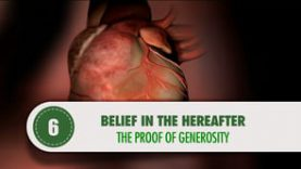 Belief in the Hereafter – 6 – The Proof of Generosity