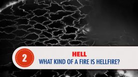 HELL, 2:What Kind of a Fire is Hellfire?