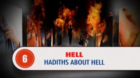 HELL, 6:Hadiths about Hell