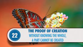 Proof # 22: Without knowing the whole, a part cannot be created
