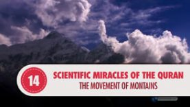 Scientific Miracles of the Quran, 14 – The Movement of Montains