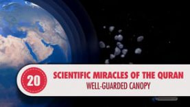 Scientific Miracles of the Quran, 20 – Well-Guarded Canopy