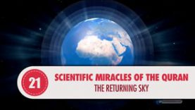 Scientific Miracles of the Quran, 21 – The Returning Sky