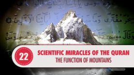 Scientific Miracles of the Quran, 22 – The Function of Mountains