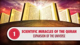Scientific Miracles of the Quran, 1 – Expansion of the Universe