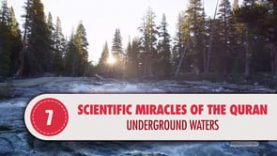 Scientific Miracles of the Quran, 7 – Underground Waters