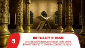 Deism-5- Does the Creator show consent to His boons being attributed to others according to deism?